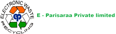 E-Parisaraa Pvt Ltd( E Waste Recycler)- Pilot Assessment